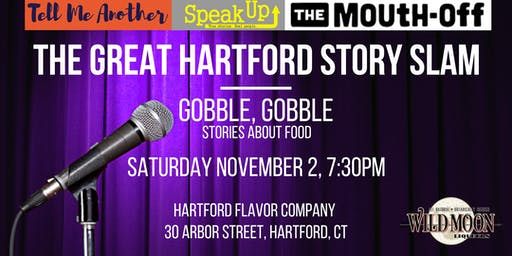 The Great Hartford Story Slam: Gobble, Gobble