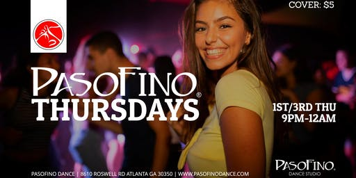 PASOFINO THURSDAYS - Salsa & Bachata Dancing in Sandy Springs, GA