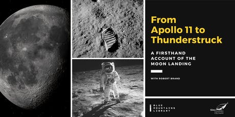 From Apollo 11 to Thunderstruck: A Firsthand Account of The Moon Landing tickets