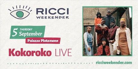 RICCI WEEKENDER /// KOKOROKO live biglietti