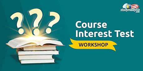Course Interest Test Workshop - StudyMalaysia.com tickets