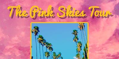 The Pink Skies Tour