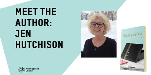 **CANCELLED** Meet the Author: Jen Hutchison @ Phillip Island Library