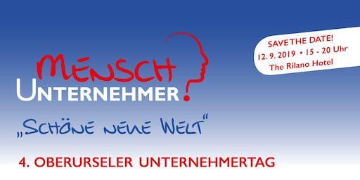"""4. OBERURSELER UNTERNEHMERTAG Mensch Unternehmer: """"Schöne neue Welt"""""""