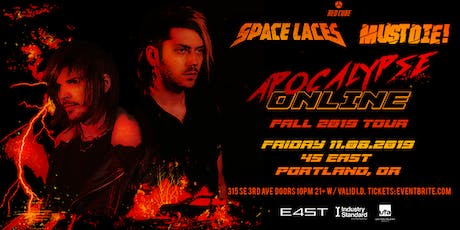 SPACE LACES & MUST DIE! tickets