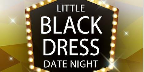 Date Night Little Black Dress Event  tickets
