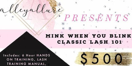 Eyelash Extensions Classic Training: Mink When You Blink tickets