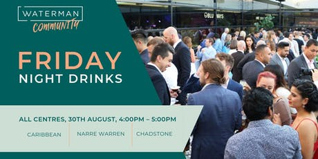 Friday Night Drinks - Waterman Chadstone tickets