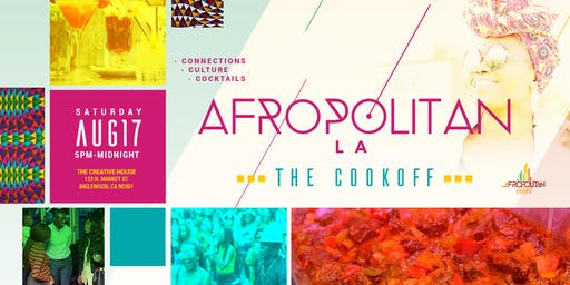 AfropolitanLA - Largest Afro-Caribbean Mixer For Professionals (Cook Off)