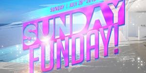 SUNDAY FUNDAY! ~ DAY PARTY