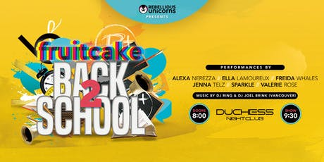 FruitCake: Back 2 School tickets