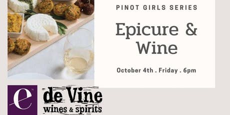 Pinot Girls Series: Epicure & Wine tickets