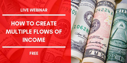 How To Create Multiple Flows Of Income (Live Wednesday Webinar)