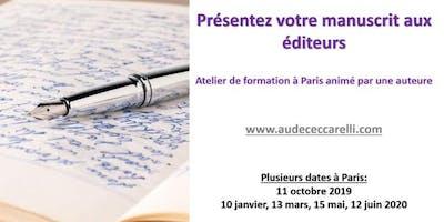 Présentez votre manuscrit aux éditeurs, atelier-formation à Paris