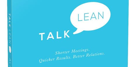 Talk Lean: Impact, Authenticity, Productivity tickets