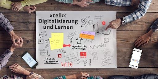«tell»: Digitalisierung und Lernen