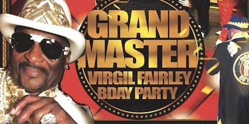 Grand Master Virgil Fairley and Kali Kash Birthday Bash