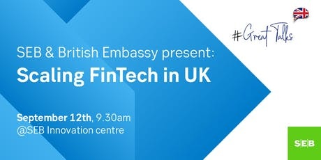 SEB together with British Embassy presents: Scaling FinTech in UK tickets