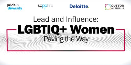 Lead & Influence: LGBTIQ+ Women Paving the Way