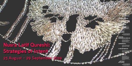 Exhibition Opening: Nusra Latif Qureshi: Strategies of Intent tickets