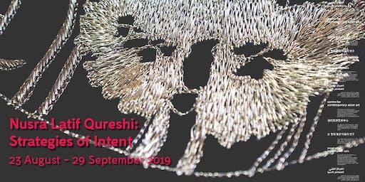 Exhibition Opening: Nusra Latif Qureshi: Strategies of Intent