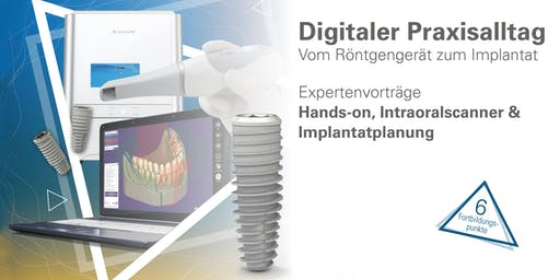 CAD/CAM Event Hands-on Intraoralscanner - 18.9.19 Hamburg