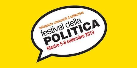 FESTIVAL DELLA POLITICA biglietti