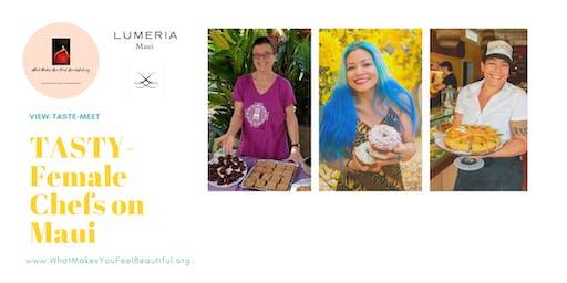 TASTY-Female Chefs on Maui Documentary Premier, Tasting & Meet the Chefs