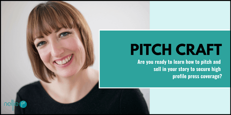 Pitch Craft: how to pitch to the media & secure high profile press coverage tickets