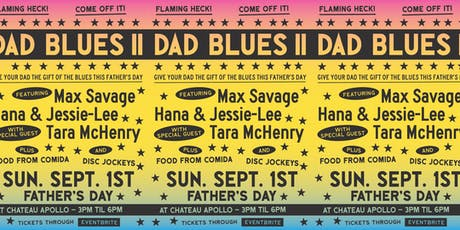 Dad Blues II tickets