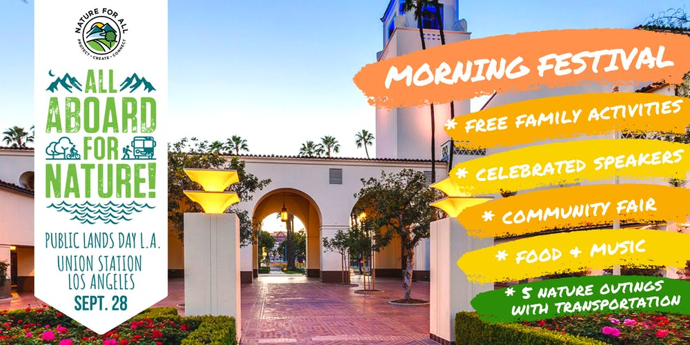 ALL ABOARD FOR NATURE! Public Lands Day L.A. - MORNING FESTIVAL