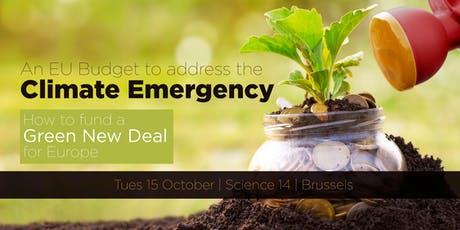 An EU Budget to address the Climate Emergency: How to fund a Green New Deal for Europe tickets