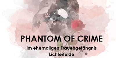 PHANTOM OF CRIME von Burlone dell` Opera
