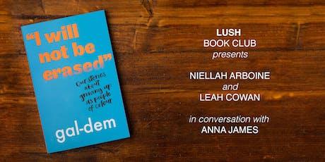 Lush Book Club Presents: Niellah Arboine & Leah Cowan tickets