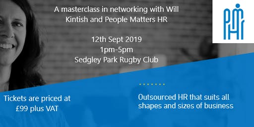 A masterclass in networking with Will Kintish and People Matters HR