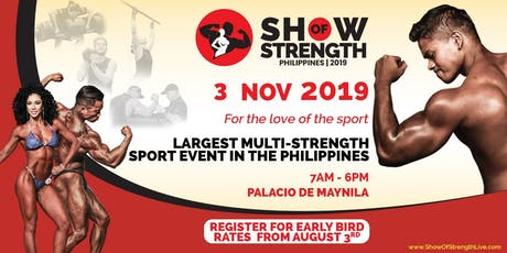 Show of Strength Philippines 2019 - Athletes Registration tickets