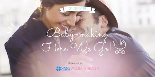 Baby-making Here We Go!