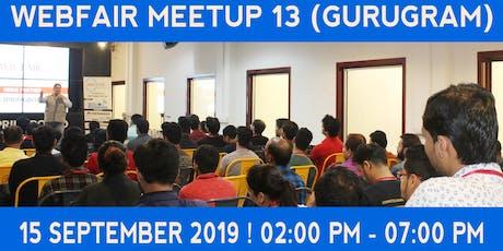 WebFair Meetup 13 tickets