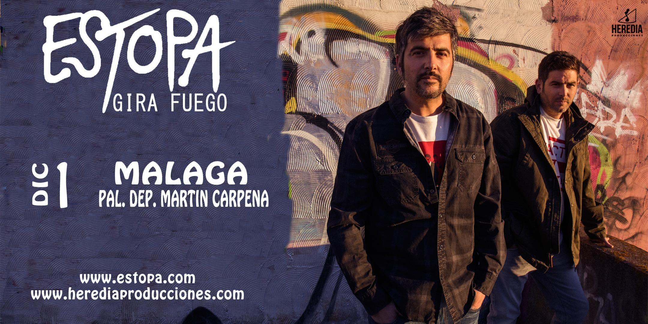 ESTOPA presenta GIRA FUEGO en Mlaga (2 Fecha)