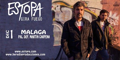 ESTOPA presenta GIRA FUEGO en Málaga (2ª Fecha)