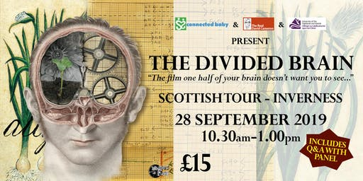 """The Divided Brain"" - Scottish Tour - Inverness"