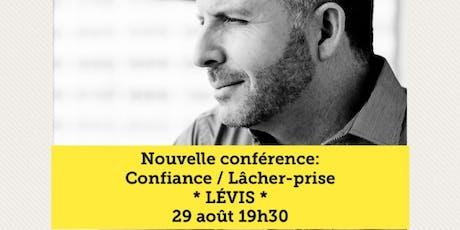 LÉVIS - Confiance / Lâcher-prise 15$  tickets