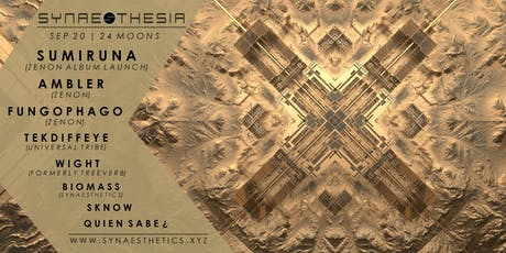 Synaesthesia; Sumiruna (Zenon Album Launch) Ambler, Fungophago &... tickets