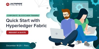 Corporate Blockchain Training: Quick start with Hyperledger Fabric [ Paris ]