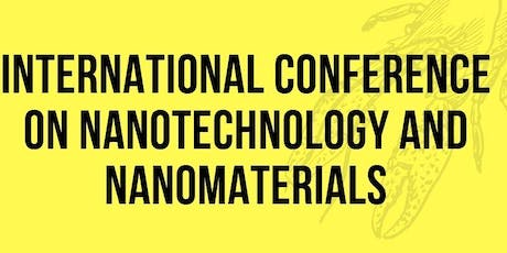 International Conference On Nanotechnology And Nanomaterials tickets