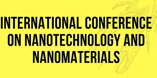 International Conference On Nanotechnology And Nanomaterials