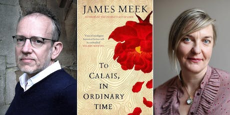 James Meek and Charlotte Higgins: To Calais, In Ordinary Time tickets