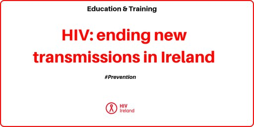 HIV: ending new transmissions in Ireland