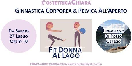 Fit Donna al LAGO: Ginnastica Corporea & Pelvica biglietti