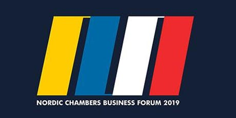 NORDIC CHAMBERS BUSINESS FORUM 2019: INVESTING IN SUSTAINABILITY tickets